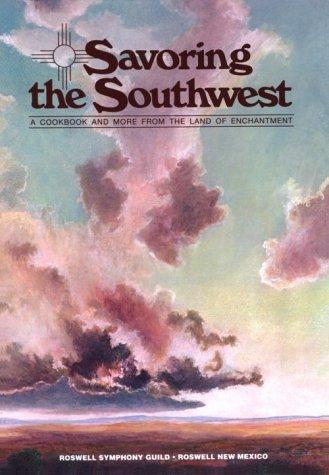 9780961246600: Savoring the Southwest