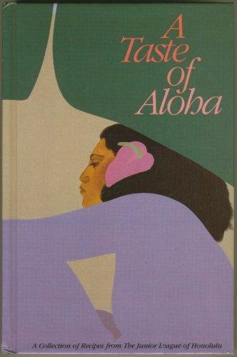 A Taste of Aloha: Junior League of Hawaii