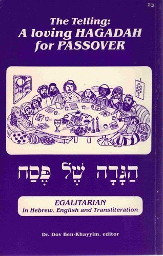 9780961250003: Telling: A Loving Hagadah for Passover (Nonsexist Yet Traditional Judaism: Fast and Feast)