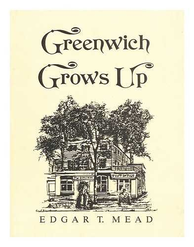 9780961254056: Greenwich Grows Up