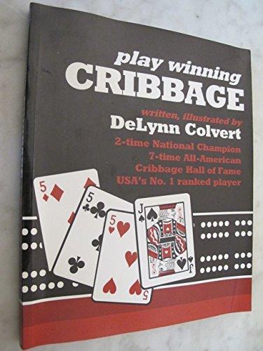 9780961254803: Play Winning Cribbage