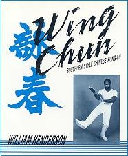 Wing Chun: Southern Style Chinese Kung-Fu: Henderson, William