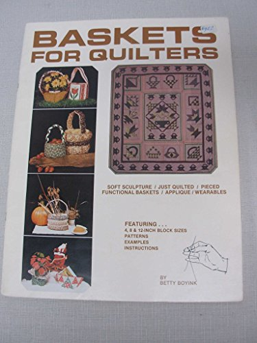 Baskets for Quilters: Boyink, Betty