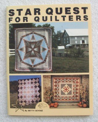 Star Quest for Quilters (0961260874) by Betty Boyink