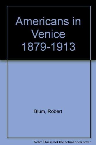Americans In Venice 1879-1913: Coe Kerr Gallery