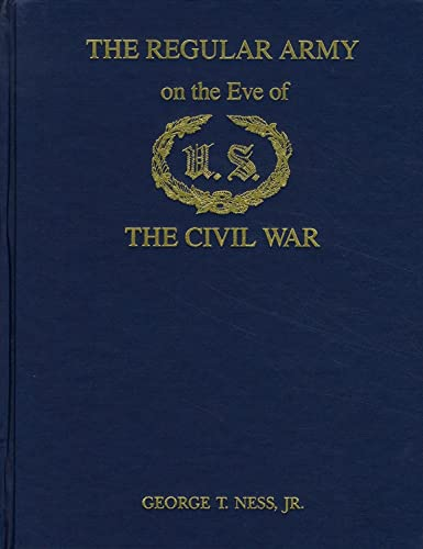 The Regular Army on the Eve of the Civil War