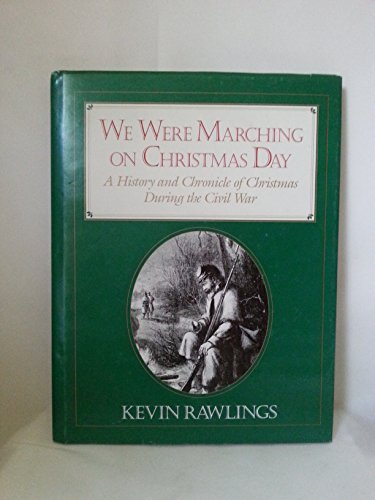 9780961267063: We Were Marching on Christmas Day