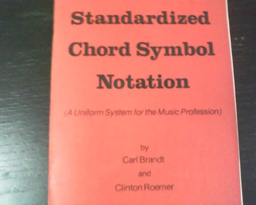 9780961268428: Standardized Chord Symbol Notation: A Uniform System for the Music Profession