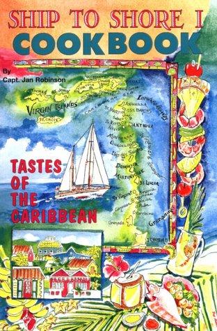 9780961268602: Ship to Shore 1 (Caribbean Charter Yacht Recipes)