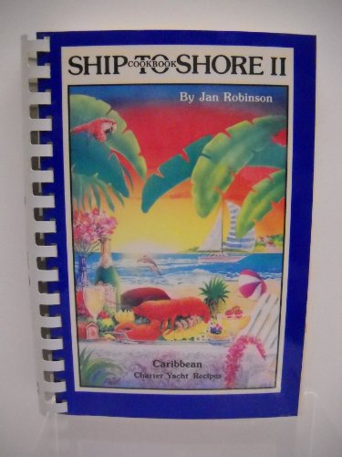 9780961268619: Ship to Shore II: Cookbook