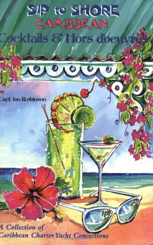 Sip to Shore: Cocktails and Hors D'Oeuvre: Robinson, Jan