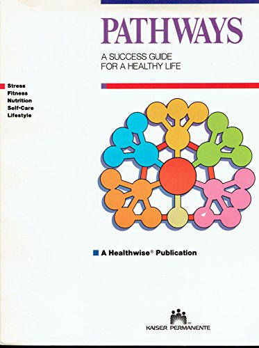 9780961269050: Pathways: A Success Guide for a Healthy Life