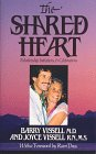 Shared Heart: Relationship Initiations and Celebrations (0961272007) by Barry Vissell; Joyce Vissell