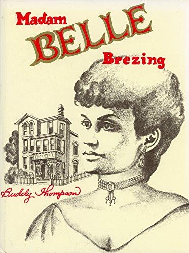 Madam Belle Brezing.: THOMPSON, Buddy.
