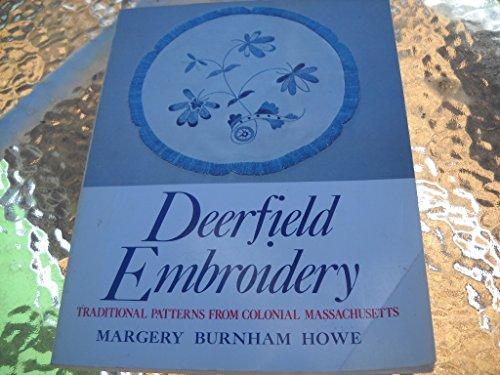 9780961287603: Deerfield Embroidery