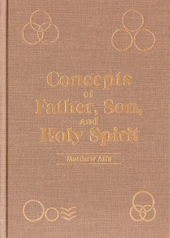9780961296407: Concepts of Father, Son, and Holy Spirit