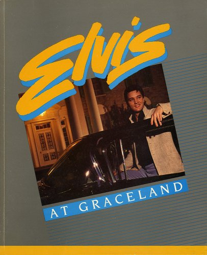 Elvis at Graceland: Ken Brixey