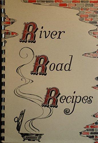River Road Recipes: Junior League of