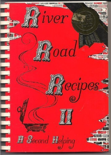 River Road Recipes II: A Second Helping: Rouge, Junior League