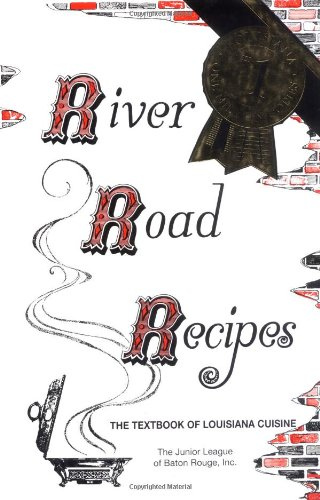 9780961302634: River Road Recipes: The Textbook of Louisiana Cuisine
