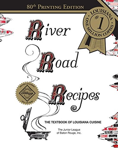 9780961302689: River Road Recipes: The Textbook of Louisiana Cuisine