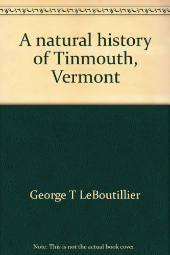 9780961305208: A natural history of Tinmouth, Vermont