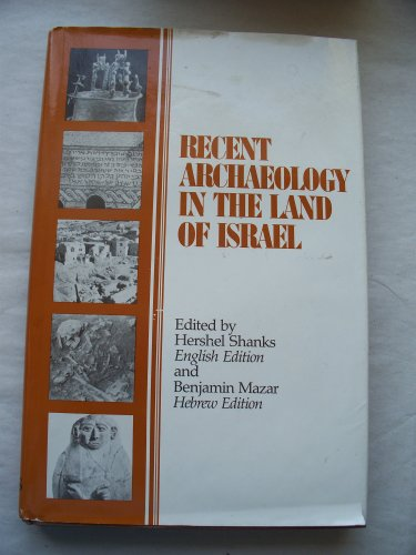 9780961308902: Recent Archaeology in the Land of Israel