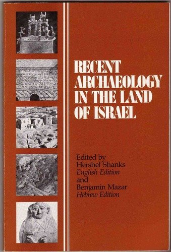 9780961308926: Recent Archaeology in the Land of Israel