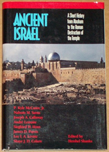9780961308940: Ancient Israel: A short history from Abraham to the Roman destruction of the Temple