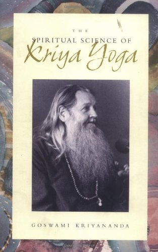 9780961309916: The Spiritual Science of Kriya