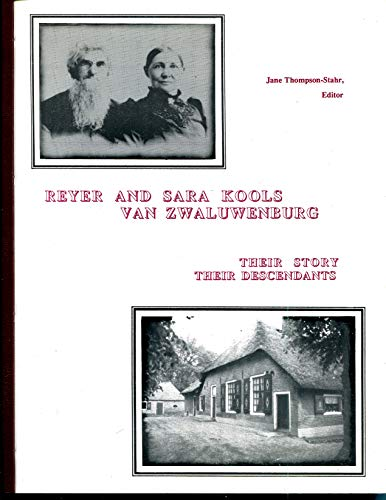 9780961310448: Reyer and Sara Kools Van Zwaluwenburg addendum