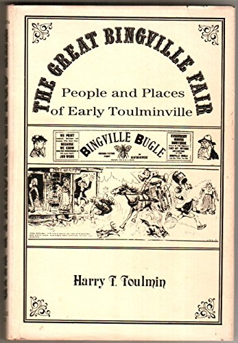 9780961315207: The great Bingville Fair: People and places of early Toulminville