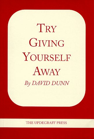 9780961320331: Try Giving Yourself Away
