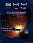 9780961320720: Sky Atlas for Small Telescopes and Binoculars: The Beginners Guide to Successful Deep Sky Observing