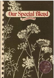 9780961320904: Our Special Blend: A Cookbook