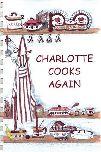 9780961321420: Charlotte Cooks Again