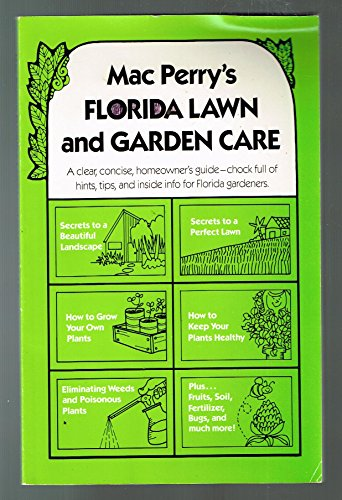 9780961323608: Mac Perry's Florida Lawn and Garden Care