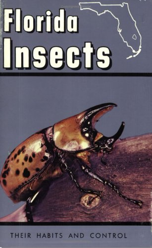 9780961324049: Florida Insects: Their Habits and Control