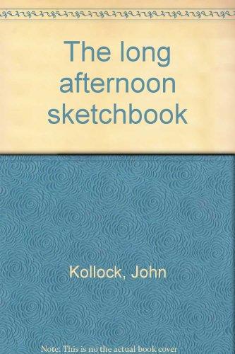9780961324230: The long afternoon sketchbook