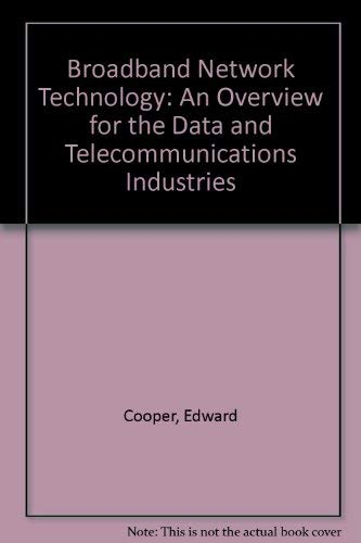 9780961324803: Broadband Network Technology: An Overview for the Data and Telecommunications Industries