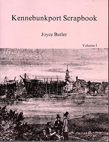 Kennebunkport Scrapbook: Volume II: Butler, Joyce