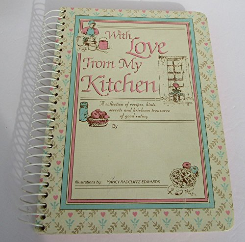 With Love from My Kitchen: Nancy Edwards