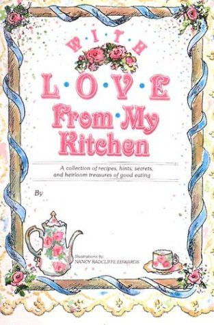 With Love from My Kitchen: Nancy Radcliffe Edwards