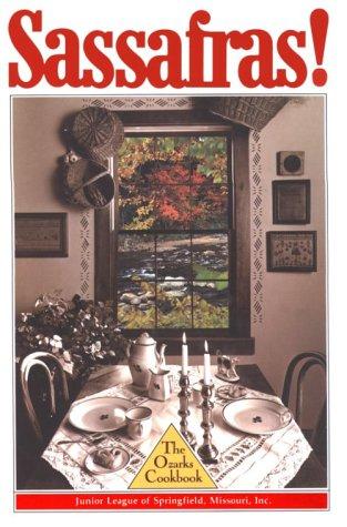 9780961330712: Sassafras! The Ozarks Cookbook