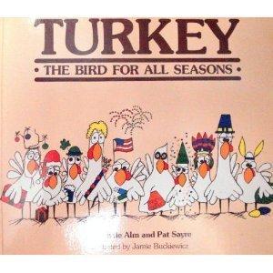 9780961334406: Turkey: The Bird for All Seasons