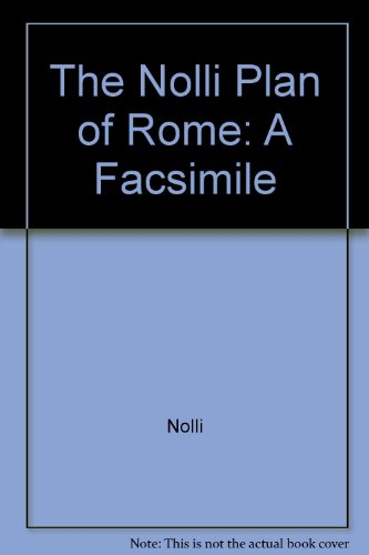 9780961334833: The Nolli Plan of Rome: A Facsimile