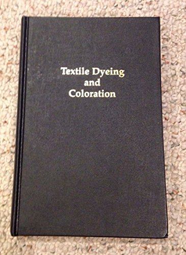 Textile Dyeing & Coloration: Aspland, J. R.