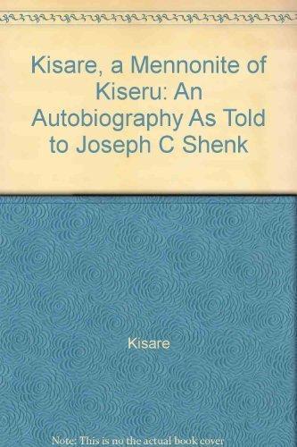 Kisare, A Mennonite of Kiseru : An: Kisare