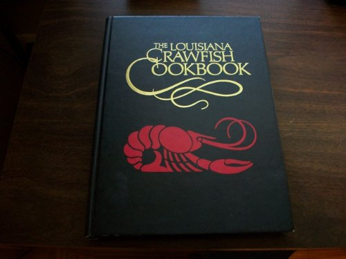 The Louisiana Crawfish Cookbook: Bunny and Joy Mounger Jumonville