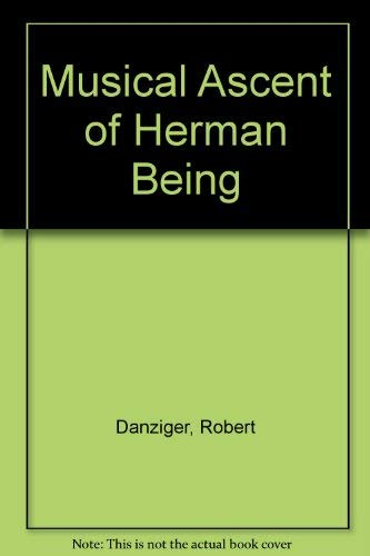 9780961342746: Musical Ascent of Herman Being